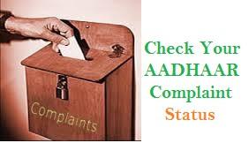 aadhaar card Complaint Status