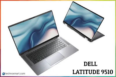 5G Network Dell Latitude 9510 With 10th Intel Core   Generation Processors Launched