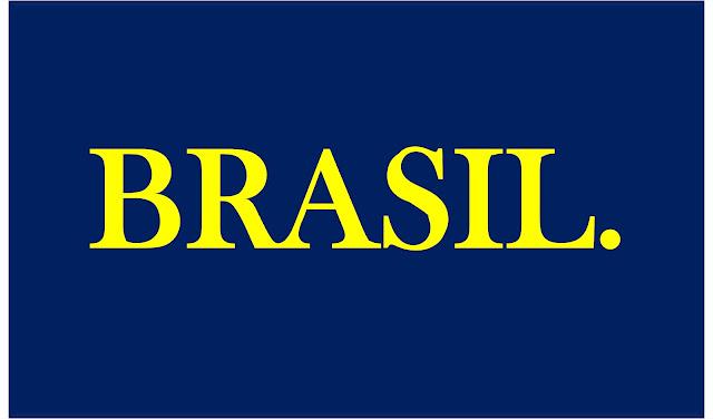 A imagem de fundo azul e com caracteres, nas  cores amarelas diz: Brasil.