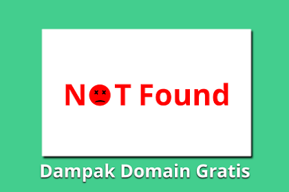 Domain Gratis: Berikut Dampak #Keuntungan dan Kerugiannya