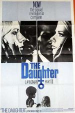The Daughter: I, a Woman Part III 1970