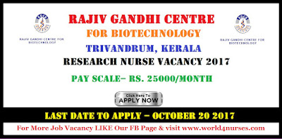 Rajiv Gandhi Centre for Biotechnology Trivandrum Research Nurse Vacancy 2017