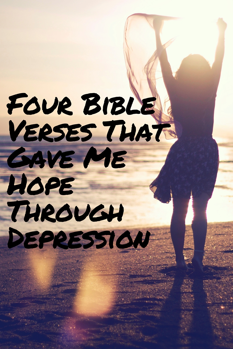 Bible Quotes About Hope Four Bible Verses That Gave Me Hope Through Depression