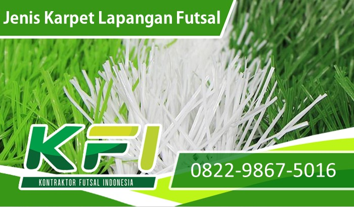 Jenis Karpet Lapangan Futsal