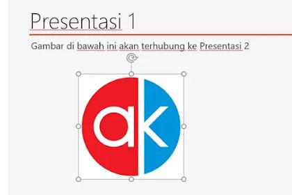 Cara Membuat Link Antar File PowerPoint