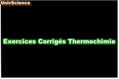 Exercices Corrigés Thermochimie .