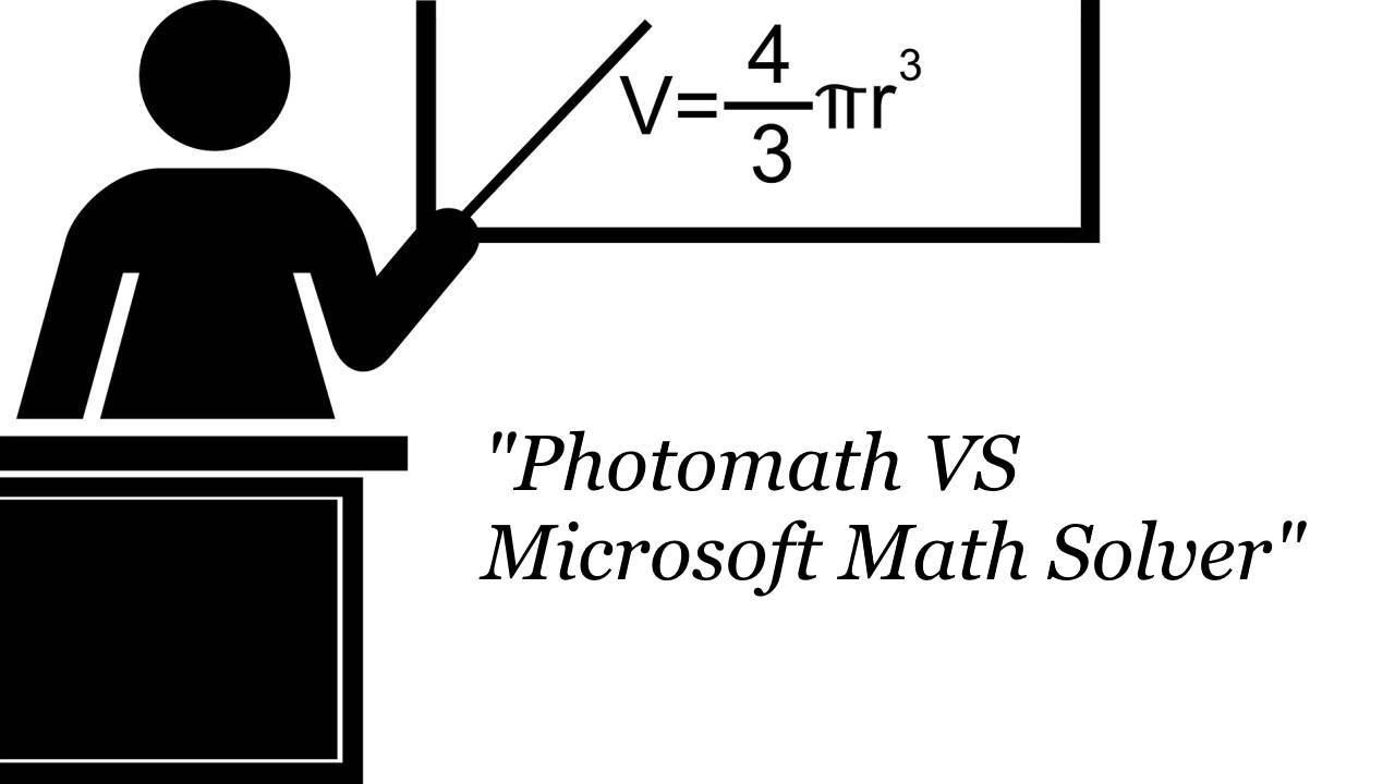 Perbedaan Photomath dan Microsoft Math Solver, Aplikasi Untuk Bantu Jawab Soal Matematika