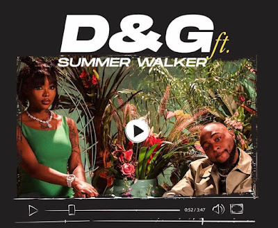 Davido Ft Summer Walker - D & G (Audio MP3 + Official Music Video) [Covid-19 Research Fund Raising Project]