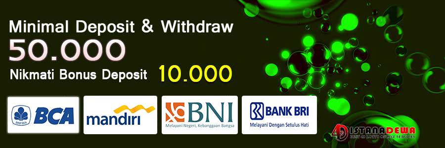 Minimal Deposit dan WIthdraw istanadewa 50.000 || Support Bank BCA , MANDIRI , BNI , BRI