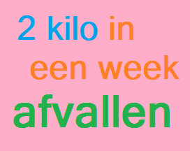 6 kilo afvallen in 1 week
