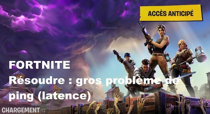 Fortnite Lag!!! Resoudre : gros problème de ping (latence)