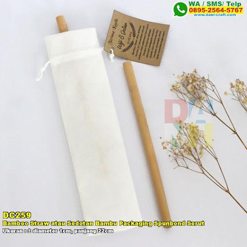 Bamboo Straw Atau Sedotan Bambu Packaging Spunbond Serut