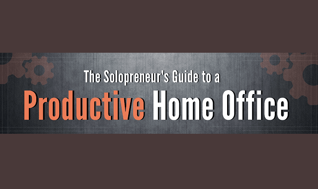 The Solopreneurs Guide to a Productive Home Office