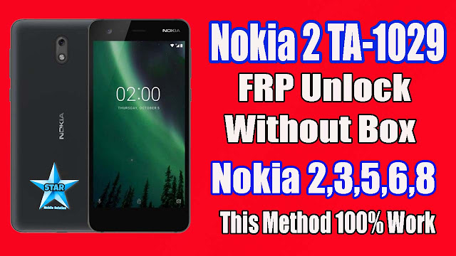 Nokia 2 (TA-1029) FRP Unlock Without Box