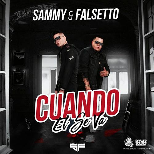 http://www.pow3rsound.com/2018/03/sammy-falsetto-cuando-el-se-va.html