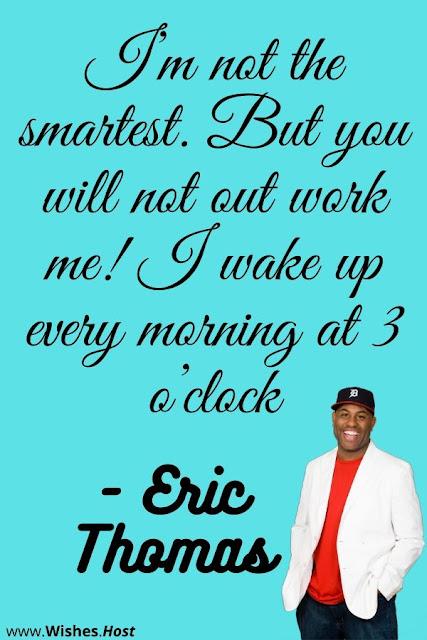 Eric Thomas Motivational quotes