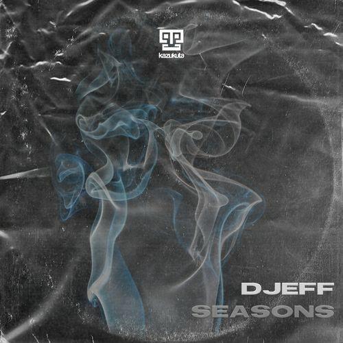 Djeff - Seasons (Original Mix) [Afro House]