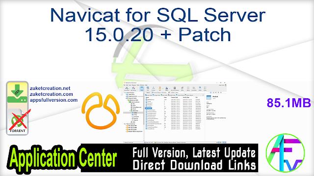 Navicat for SQL Server 15.0.20 + Patch
