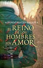 http://lecturasmaite.blogspot.com.es/2013/05/el-reino-de-los-hombres-sin-amor-de.html