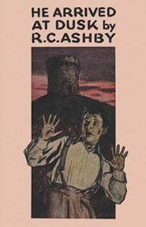 R.C. Ashby - He Arrived At Dusk - Valancourt Books