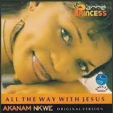 DOWNLOAD: Anne Inyang - Akanam Nkwe [Mp3, Lyrics & Video]