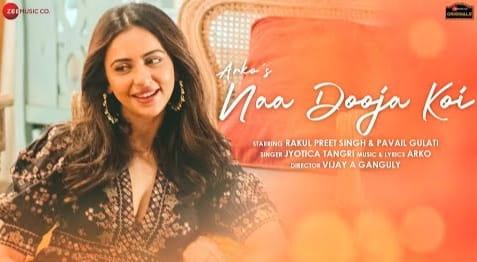 Naa Dooja Koi Lyrics in Hindi, Jyotica Tangri, Hindi Songs Lyrics