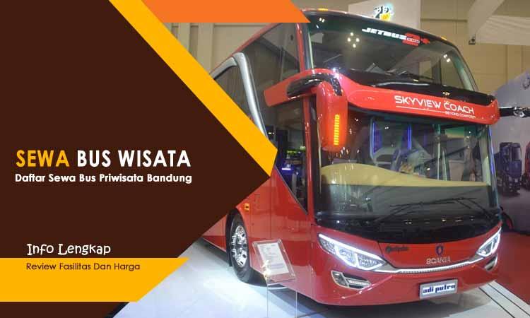 Penyewaan Harga Bus Pariwisata di Kota Bandung