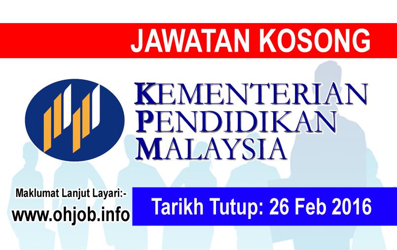 Jawatan Kerja Kosong Kementerian Pendidikan Malaysia (MOE) logo www.ohjob.info februari 2016