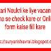 Sarkari Naukri ke liye vacancies kaha se check kare or Online form kaise fill kare