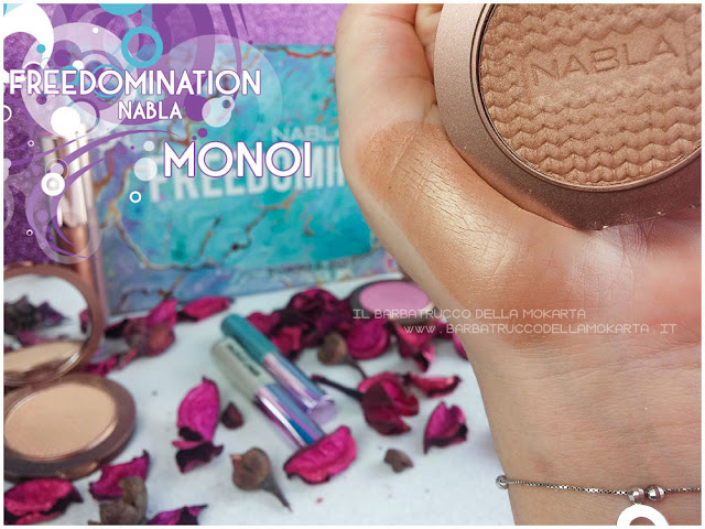 monoi bronzer  swatches nabla cosmetics  recensione shades & glow freedomination collection summer