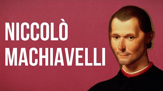 Pemikiran Politik dari Machiavelli