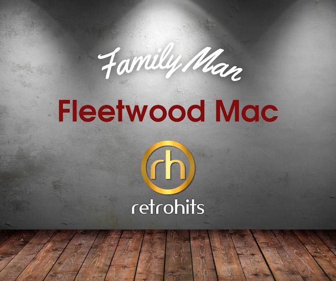 Fleetwood Mac - Family Man