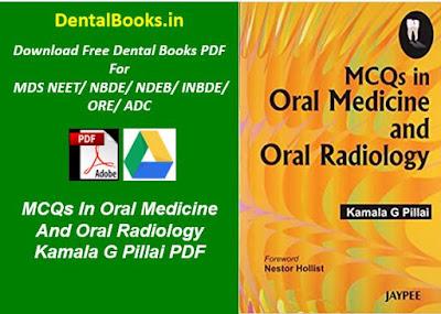 MCQs In Oral Medicine And Oral Radiology Kamala G Pillai PDF