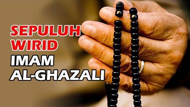 Sepuluh Wirid Anjuran Imam Al-Ghazali