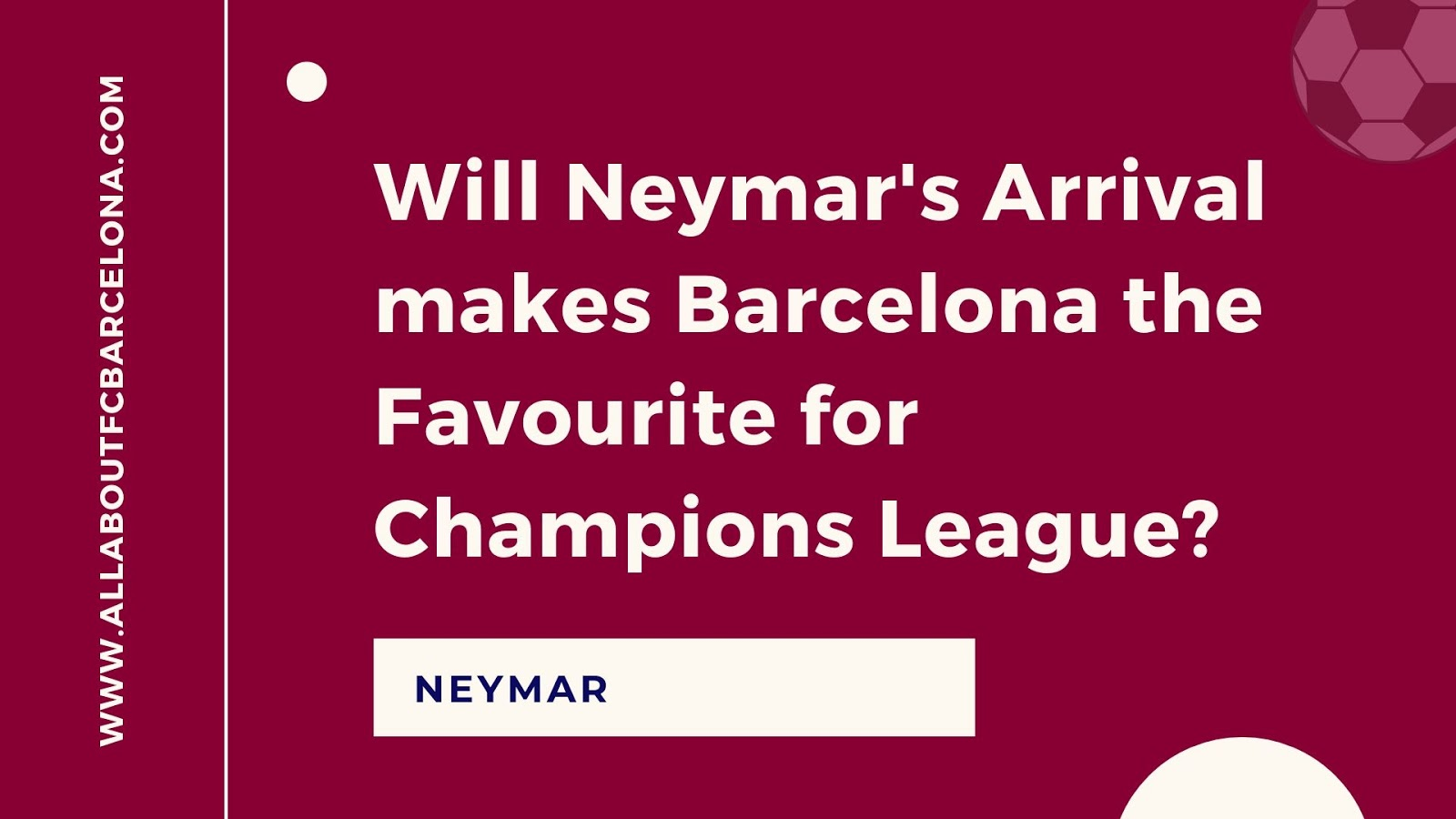 Will Neymar's Arrival makes Barcelona the Favourite for Champions League?