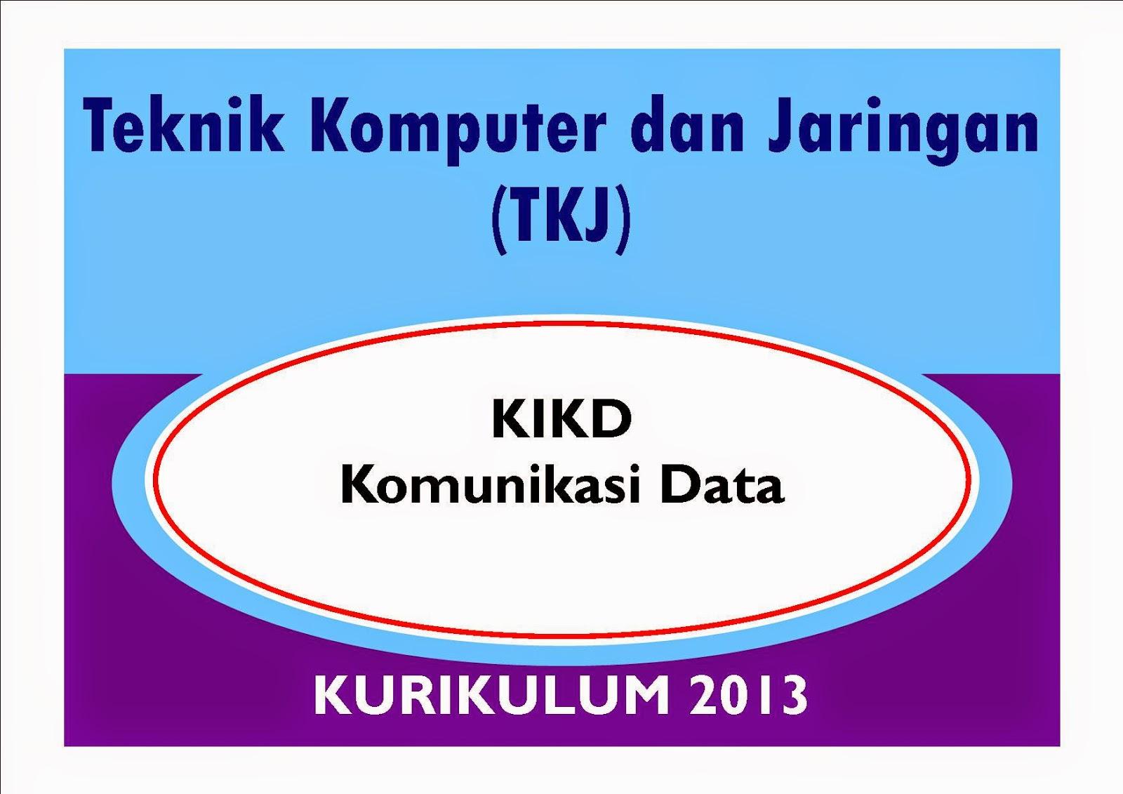 KIKD KOmunikasi Data TKJ