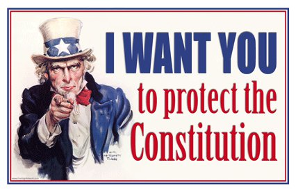 I WANT YOU TO PROTECT THE CONSTITUTION