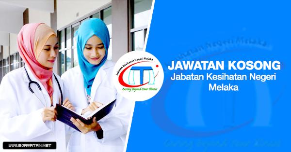 Jawatan Kosong di Jabatan Kesihatan Negeri Melaka (JKN Melaka) 2020