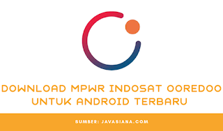 Download MPWR Indosat Ooredoo Apk Terbaru Untuk Android
