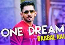 ONE DREAM Song lyrics/Full Video/ Babbal rai/ Preet Hundal