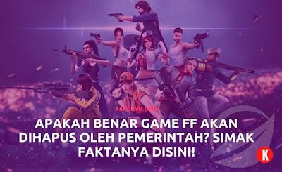 Apakah Benar Game FF akan dihapus oleh Pemerintah?