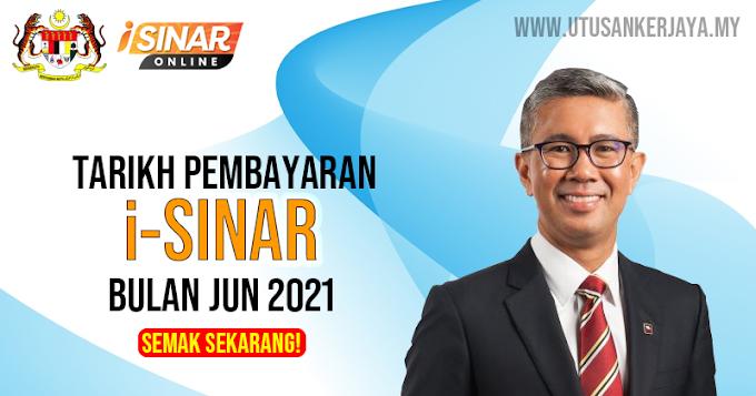 i-Sinar: Pembayaran Akan Berakhir Pada Jun 2021. Buat Semakan Sekarang!