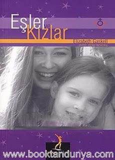 Elizabeth Gaskell - Eşler ve Kızlar