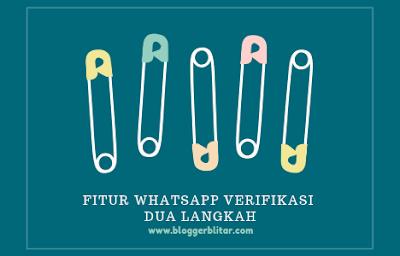 Fitur verifikasi dua langkah whatsapp