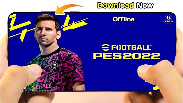 Download PES 2022 Mobile Android Offline 700 MB Best Graphics - eFootball PES 2022 Mobile Offline