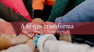 fé que transforma