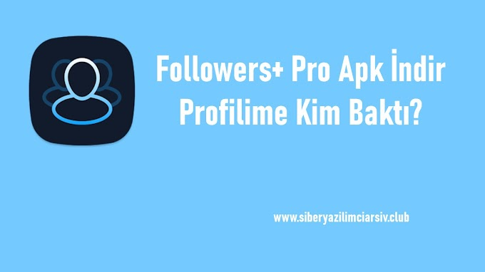 Followers+ Pro Apk İndir | Profilime Kim Baktı? v1.07