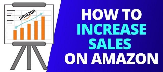 ways boost sales on amazon increase seller stats