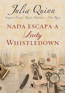 NADA ESCAPA A LADY WHISTLEDOWN (Diversas Autoras)