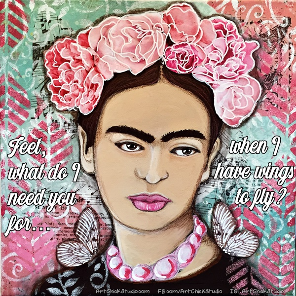 Frida Kahlo Wings to Fly Mixed Media Art Chick Studio